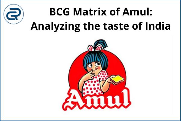 BCG Matrix of Amul
