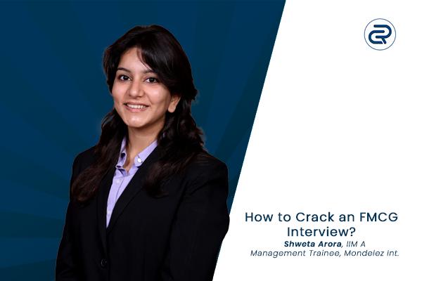 how-to-crack-an-fmcg-interview-summer-internships-2020