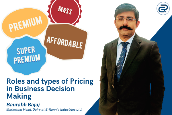 Roles and types of Pricing in Business Decision Making
