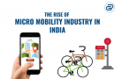 The Rise of Micro Mobility Industry in India